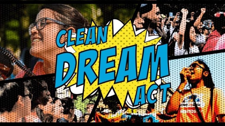 "Image reads ""Clean Dream Act"""